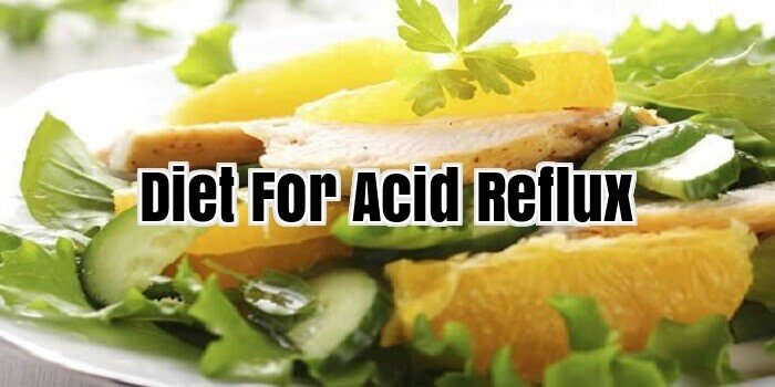 Diet For Acid Reflux