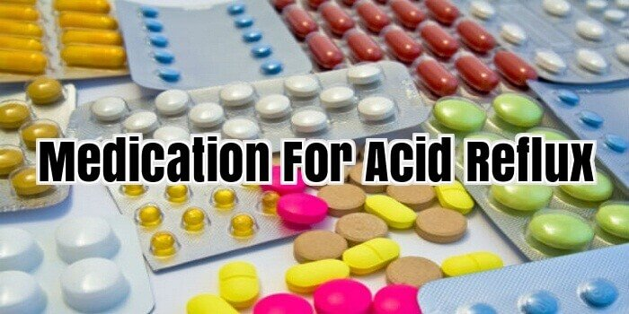 Medication For Acid Reflux